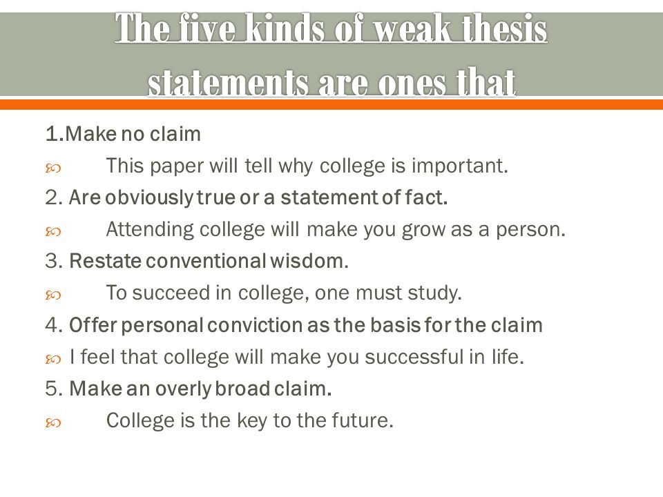 1.Make no claim  This paper will tell why college is important.