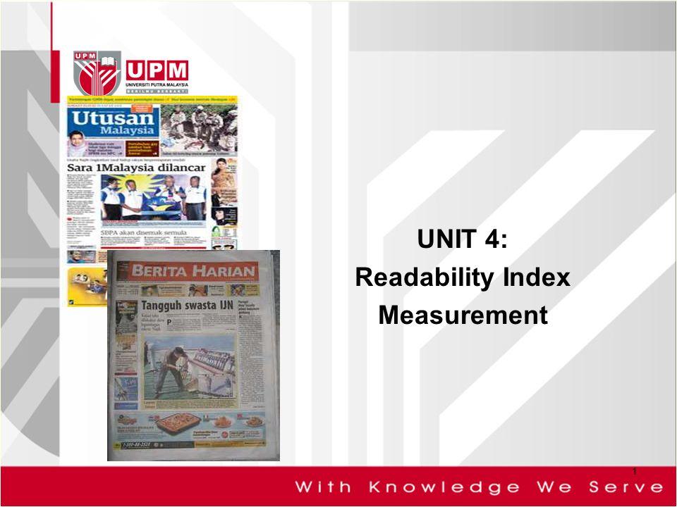 UNIT 4: Readability Index Measurement 1  What is Readability