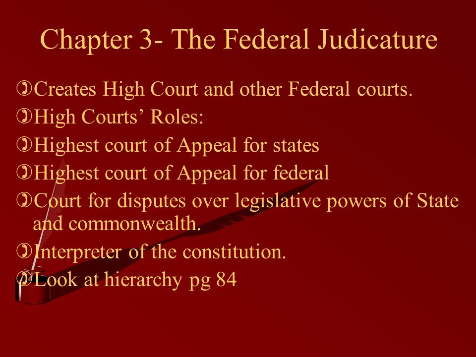 Chapter 3- The Federal Judicature )Creates High Court and other Federal courts.