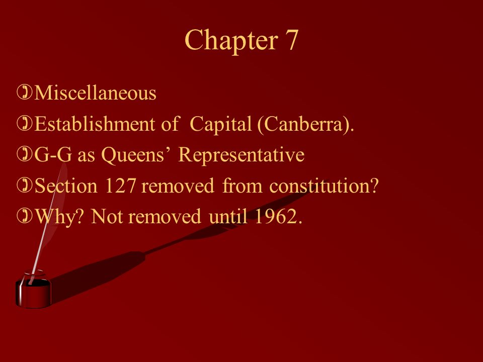 Chapter 7 )Miscellaneous )Establishment of Capital (Canberra).