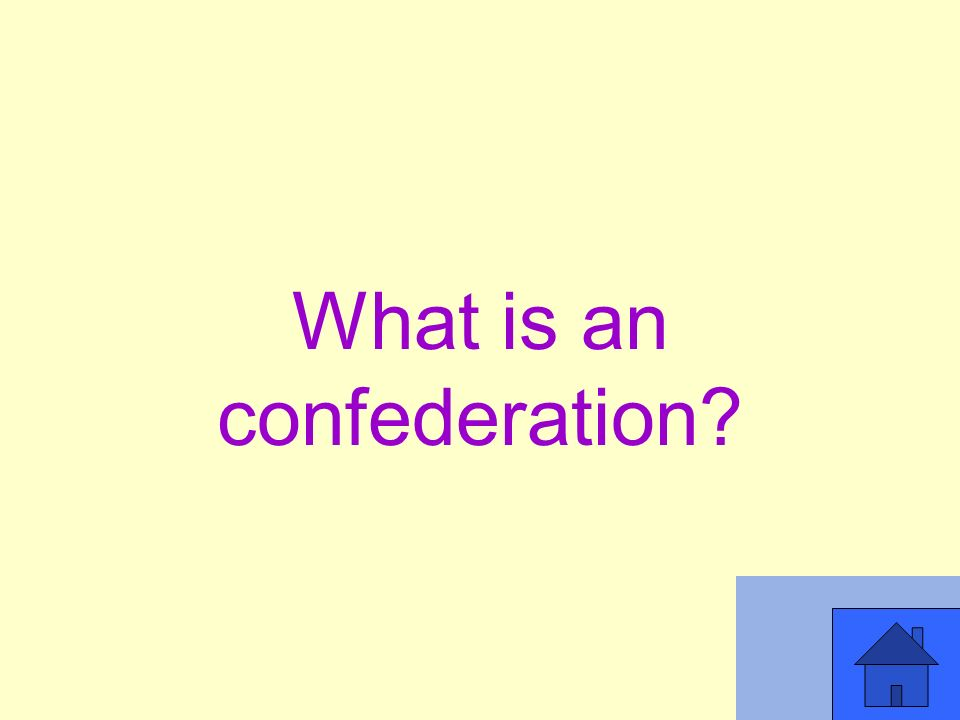 What is an confederation