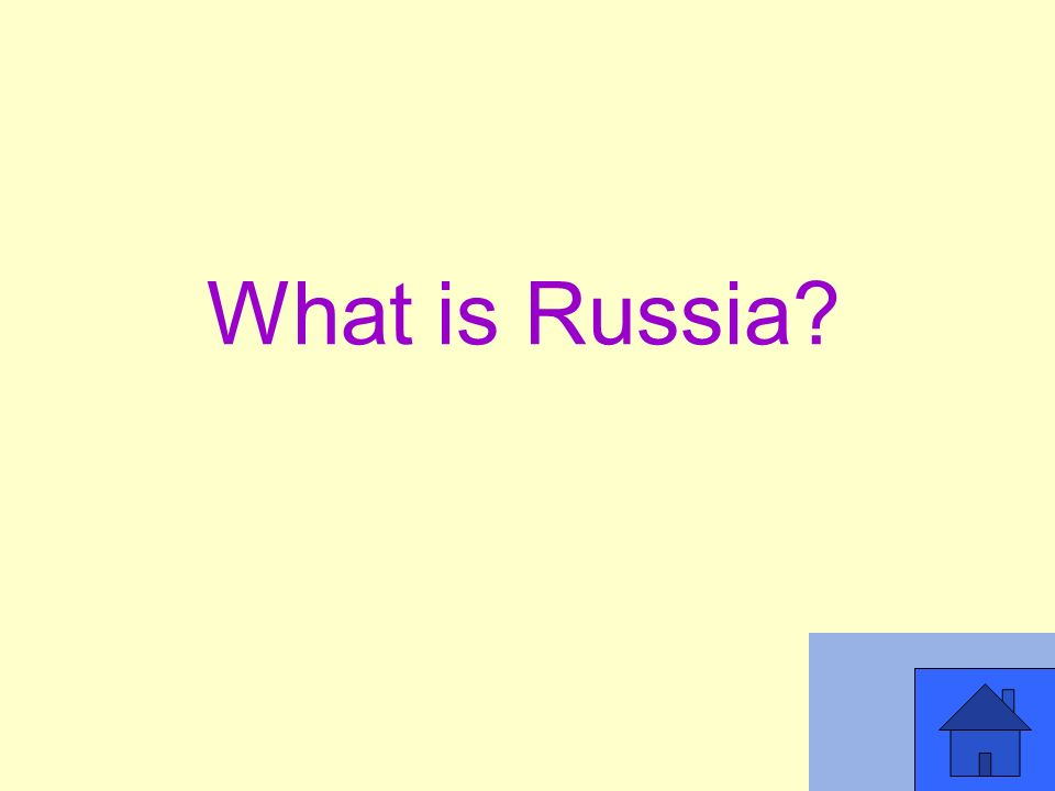What is Russia