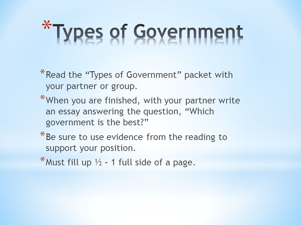 * Read the Types of Government packet with your partner or group.