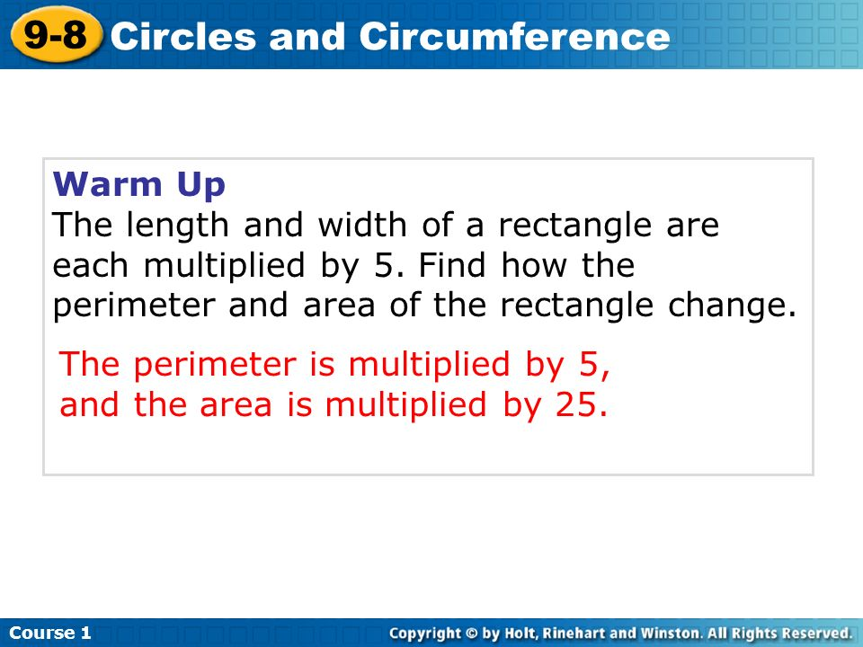 Warm Up The length and width of a rectangle are each multiplied by 5.