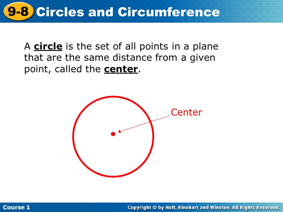 A circle is the set of all points in a plane that are the same distance from a given point, called the center.