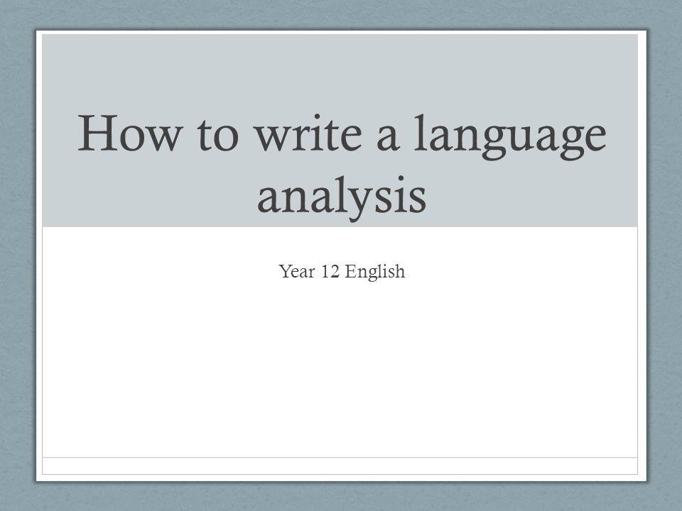 writing a language analysis