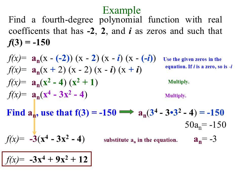 Fundamental Theorem of Algebra If f(x) is a polynomial of degree n