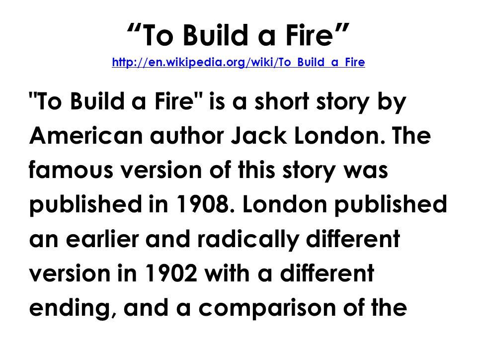 short story to build a fire