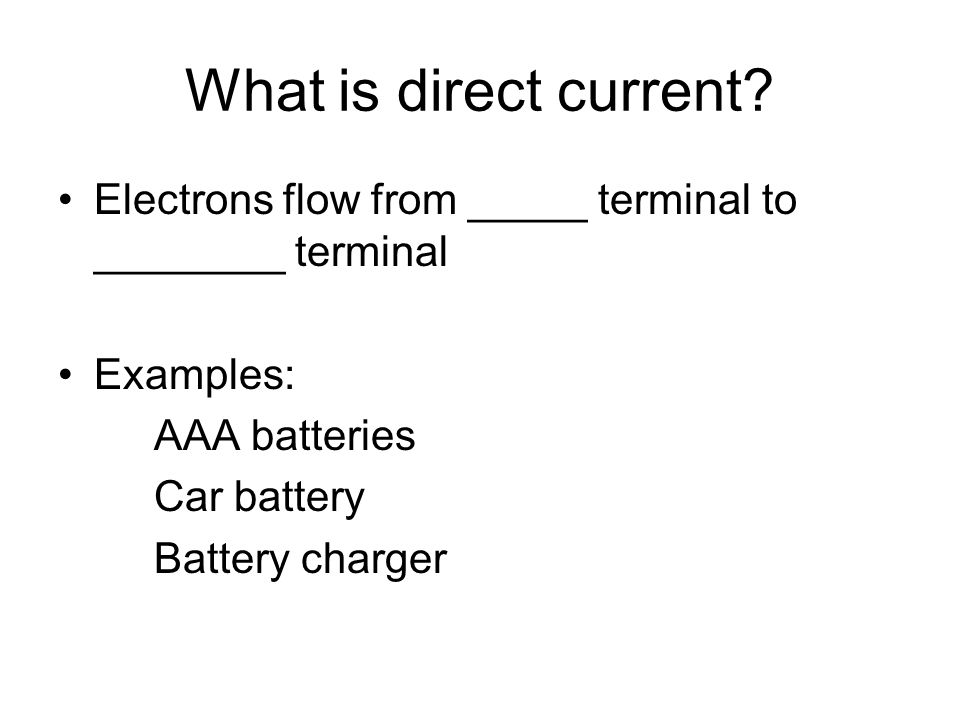 What is direct current.