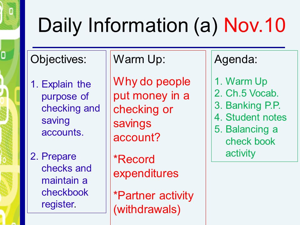 objectives 1 explain the purpose of checking and saving accounts 2