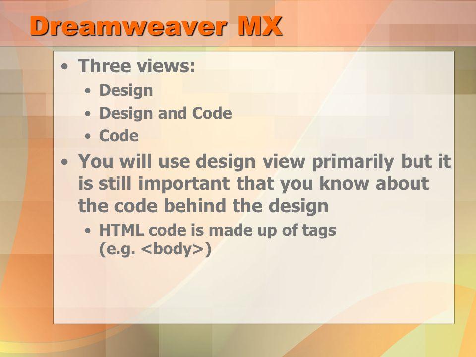 Dreamweaver MX BTA3Open  Dreamweaver MX Application used for