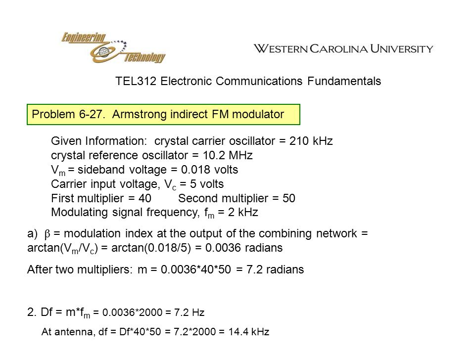 Tel312 Electronic Communications Fundamentals Fm Signal Generation They Are Two Basic Methods Of Generating Frequency Modulated Signals 1 Direct Fm In Ppt Download