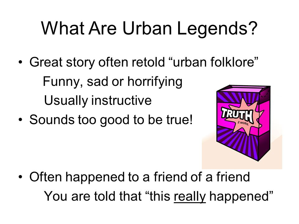 What Are Urban Legends