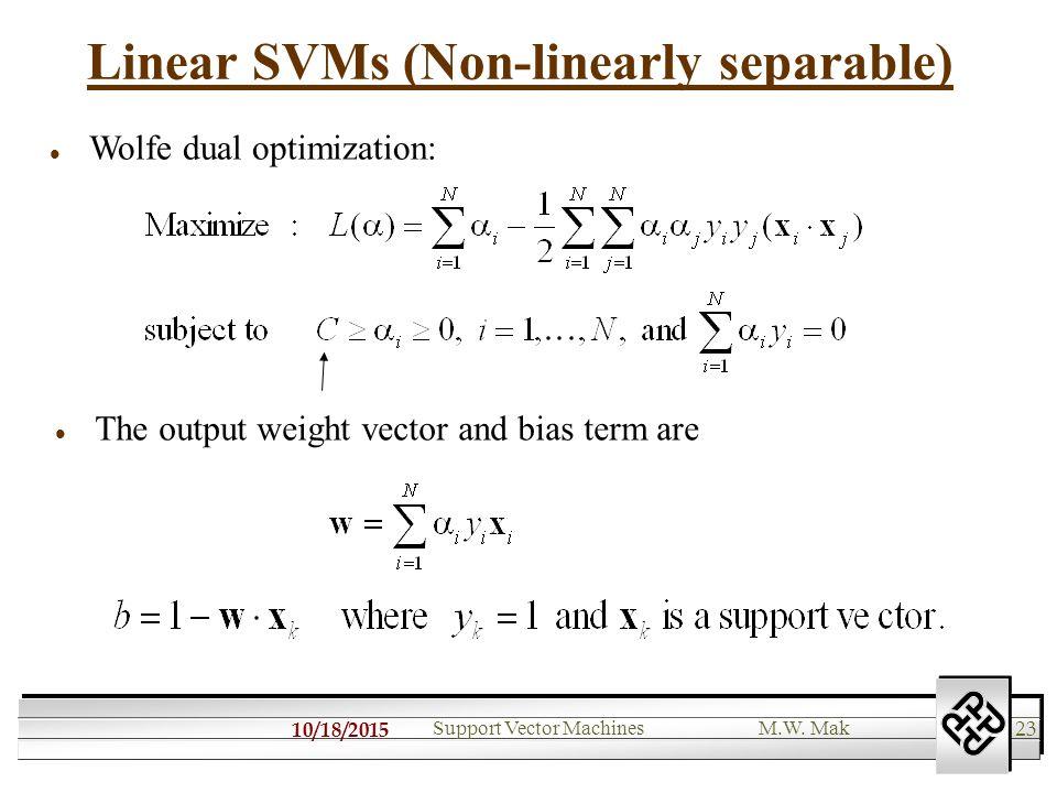 10/18/ Support Vector MachinesM W  Mak Support Vector Machines 1