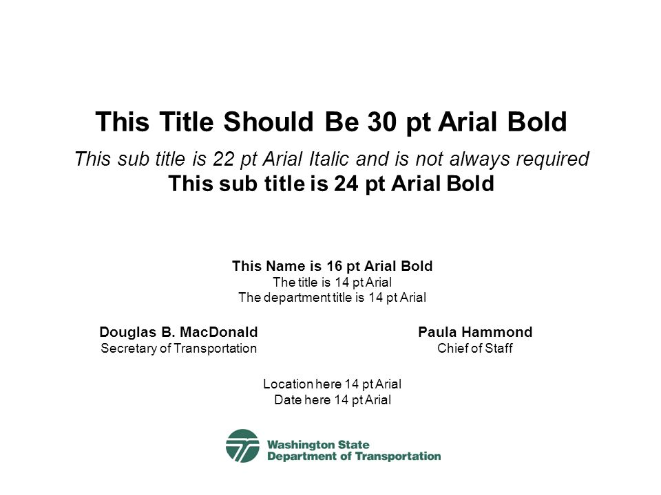 This Title Should Be 30 pt Arial Bold This sub title is 22