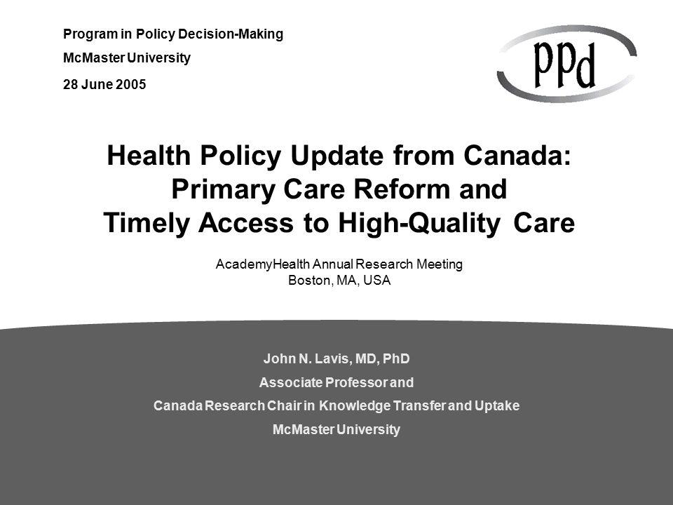 Program in Policy Decision-Making McMaster University John N
