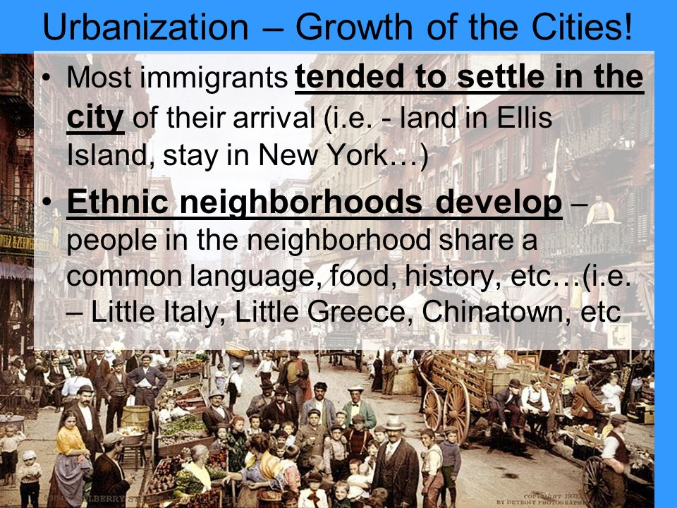 Urbanization – Growth of the Cities.