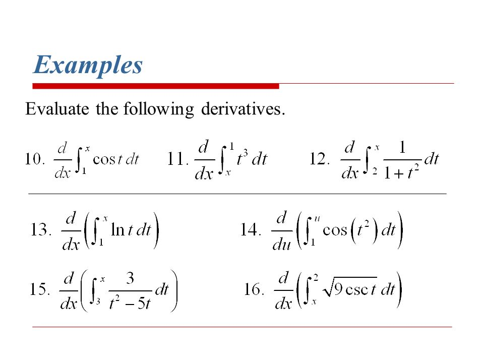 Examples Evaluate the following derivatives.
