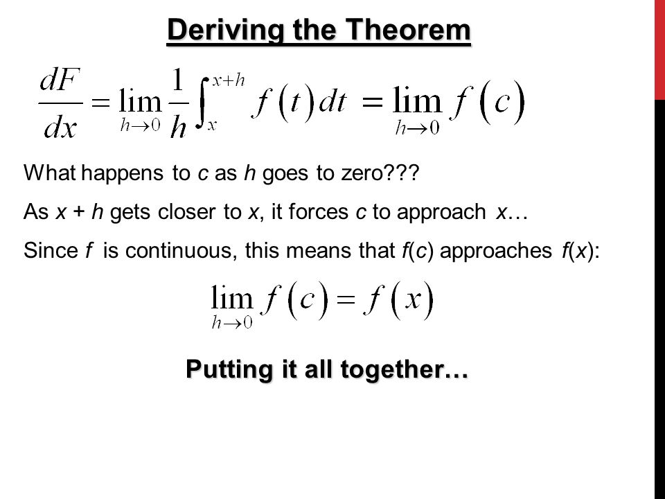 Deriving the Theorem What happens to c as h goes to zero .
