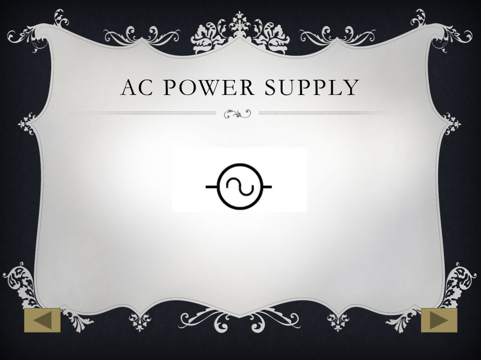AC DC SYMBOLS Learning the Symbols. AC POWER SUPPLY. - ppt download