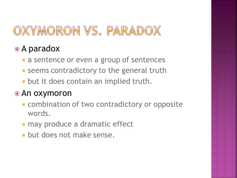 Definition Oxymoron Plural Oxymora Is A Figure Of Speech In Which