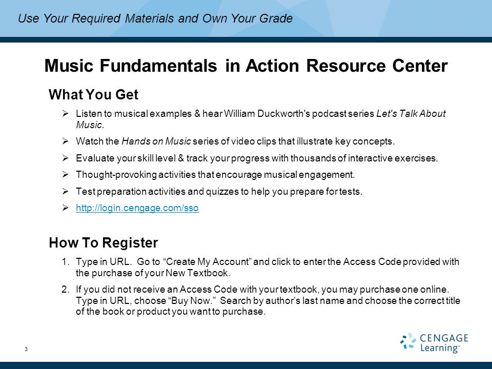 3 Music Fundamentals in Action Resource Center What You Get  Listen to musical examples & hear William Duckworth s podcast series Let s Talk About Music.