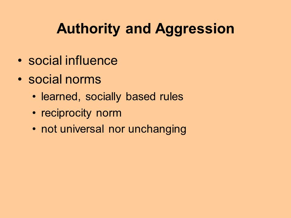 Authority And Aggression Social Influence Social Norms Learned