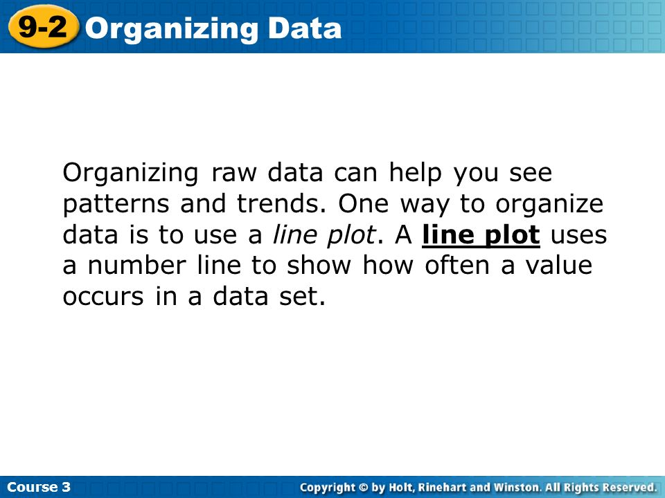 course organizing data organizing raw data can help you see patterns and trends