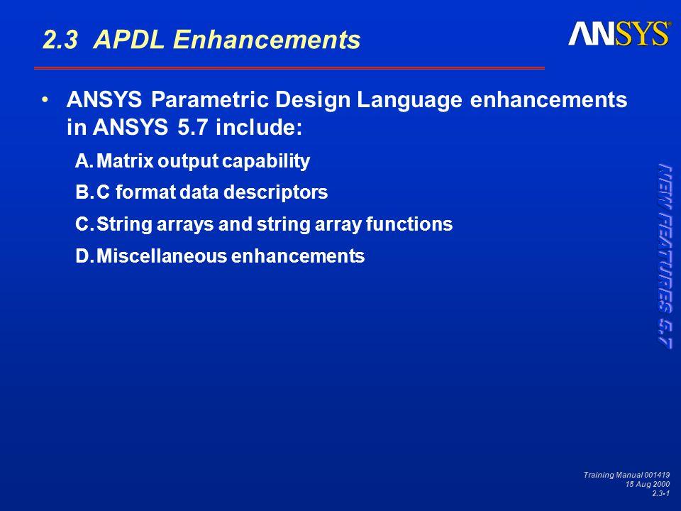 Training Manual Aug APDL Enhancements ANSYS Parametric
