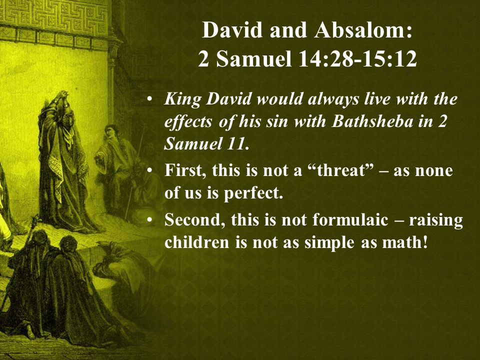 David And Absalom 2 Samuel 1428 1512 Forest Hills Bible Chapel 17