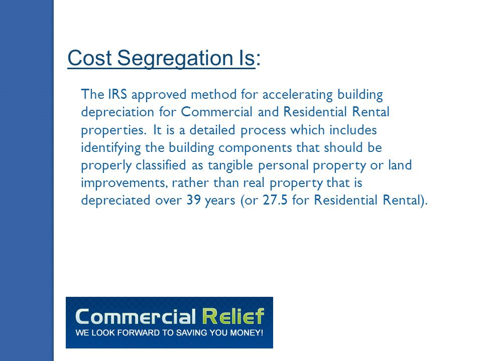 what is cost segregation the irs approved method for accelerating
