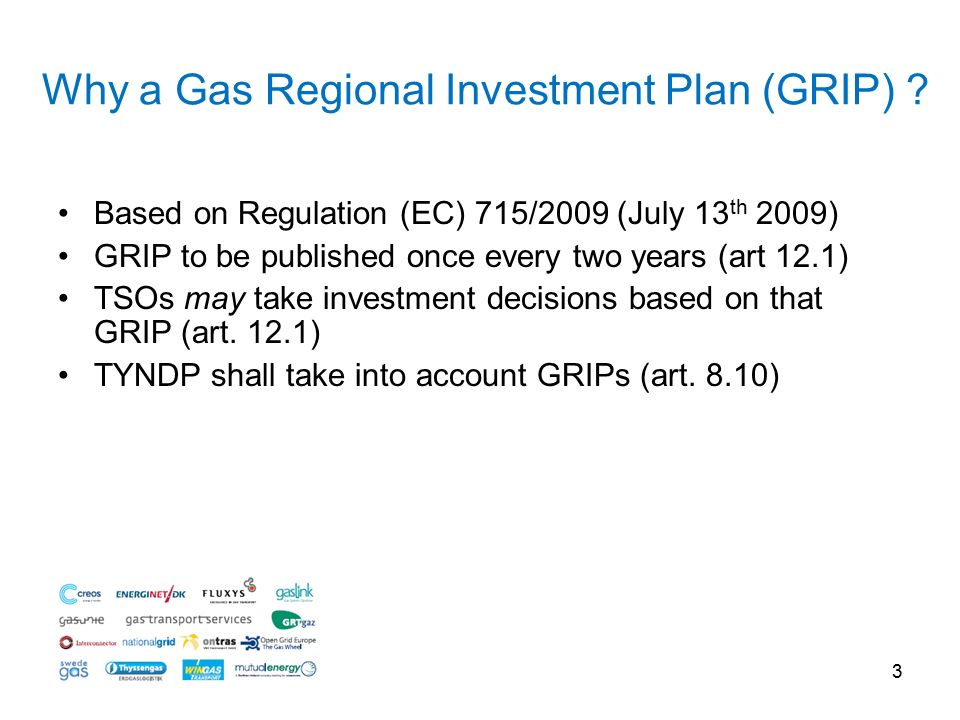 3 Why a Gas Regional Investment Plan (GRIP) .