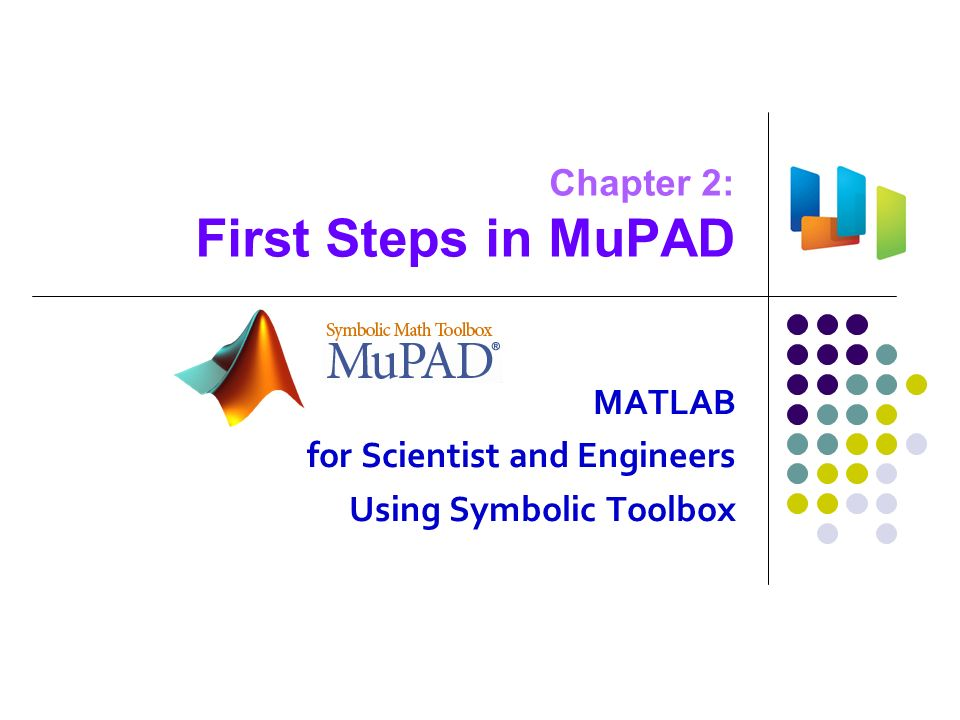 Chapter 2 First Steps In Mupad Matlab For Scientist And Engineers