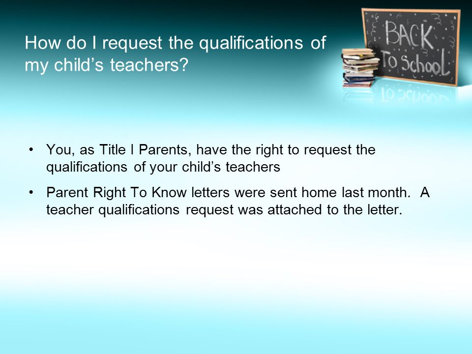 How do I request the qualifications of my child's teachers.