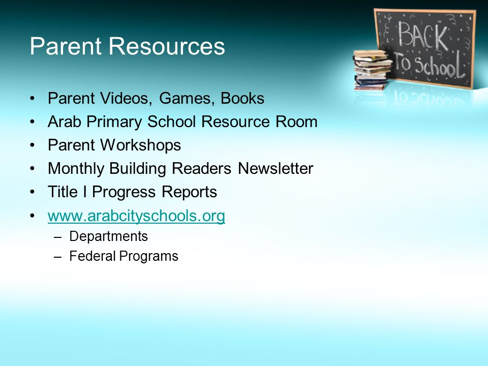 Parent Resources Parent Videos, Games, Books Arab Primary School Resource Room Parent Workshops Monthly Building Readers Newsletter Title I Progress Reports   –Departments –Federal Programs