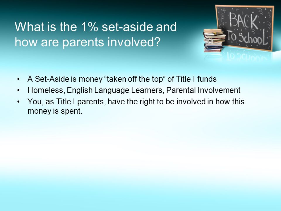 What is the 1% set-aside and how are parents involved.