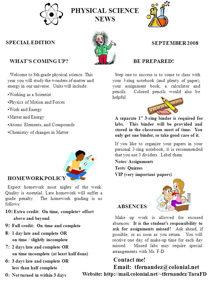 PHYSICAL SCIENCE NEWS SPECIAL EDITION SEPTEMBER 2008 HOMEWORK POLICY Welcome To 8th Grade Physical Science