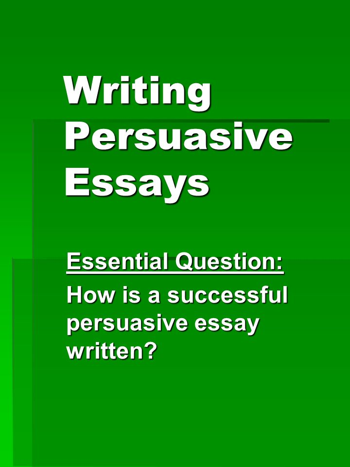 how to write a persuasive paper