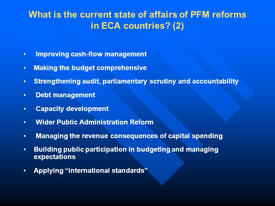 What is the current state of affairs of PFM reforms in ECA countries.