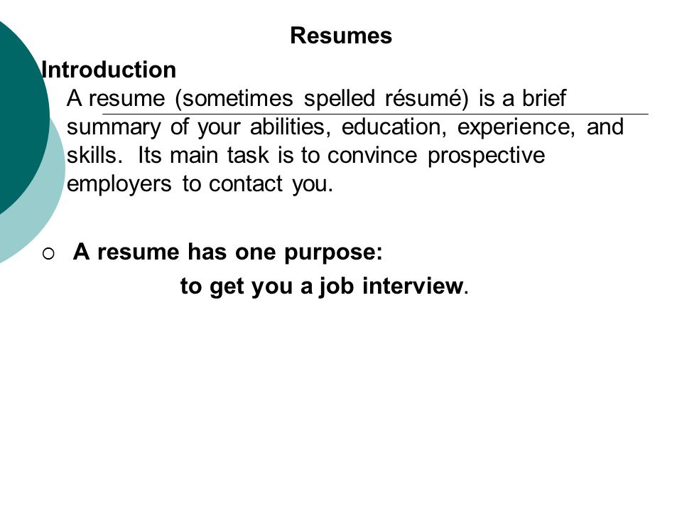 Resumes Introduction A Resume Sometimes Spelled Is