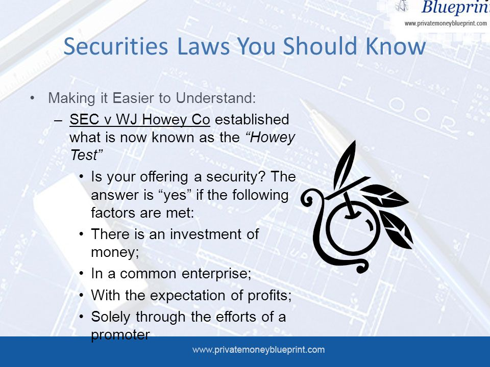 Private money blueprint coaching program module 5 staying sec securities laws you should know making it easier to understand sec v wj howey malvernweather Gallery