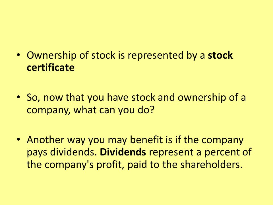 The Stock Market What Is A Stock A Stock Represent A Share In The