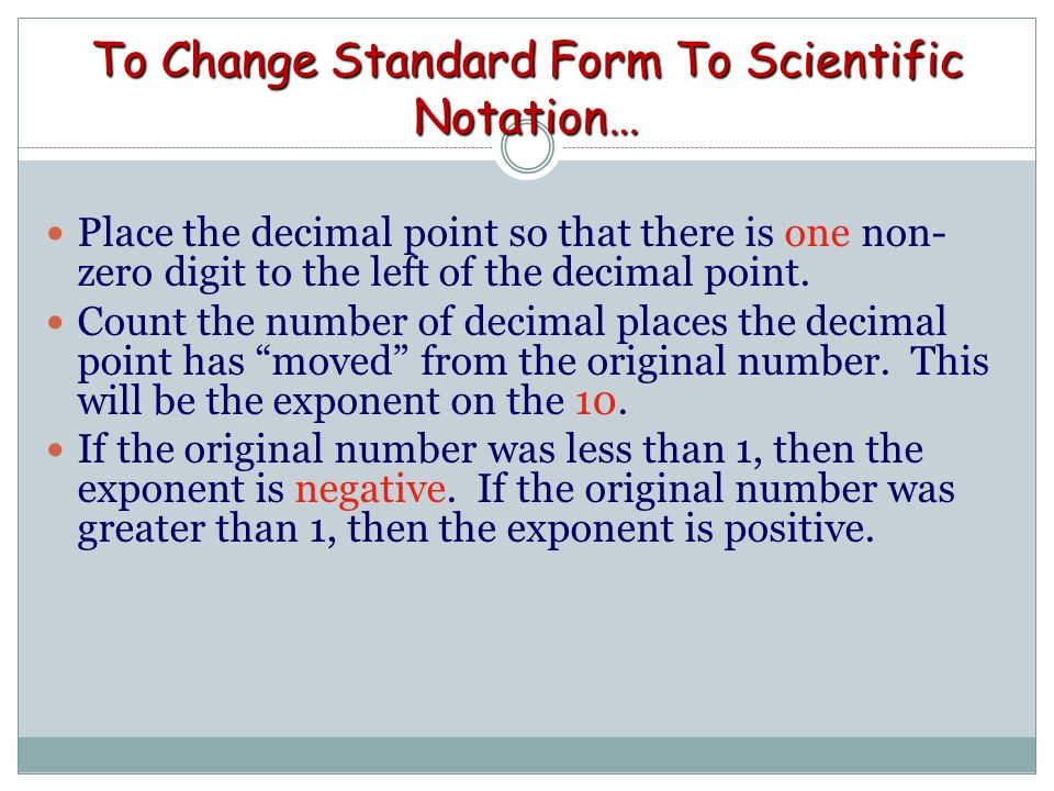 Scientific Notation Scientific Notation At The Conclusion Of Our