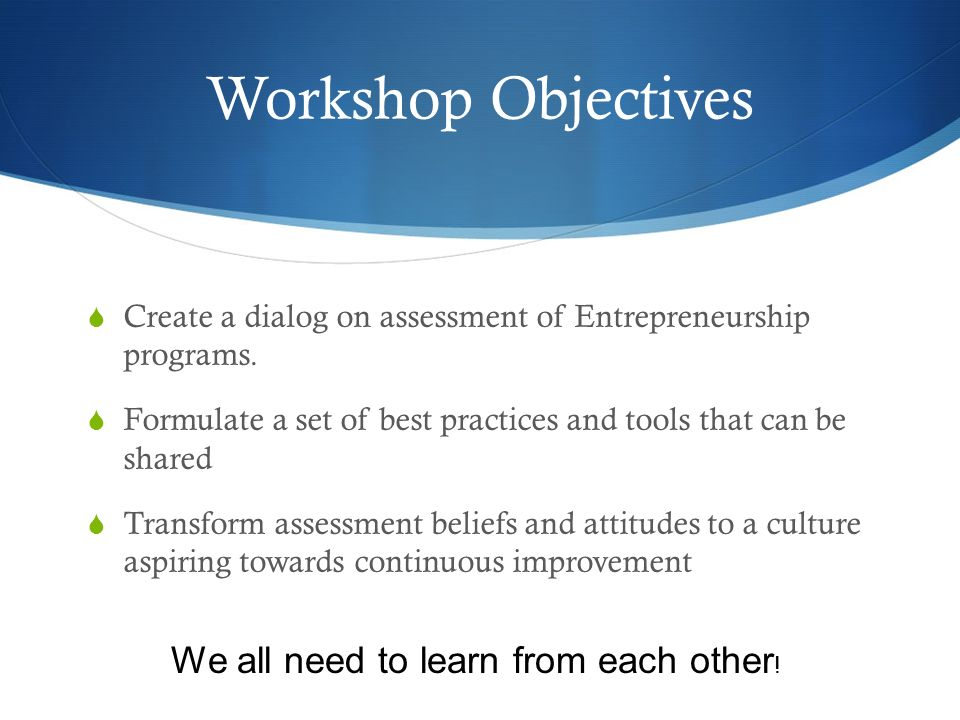 assessing entrepreneurship programs a continued dialog on how to