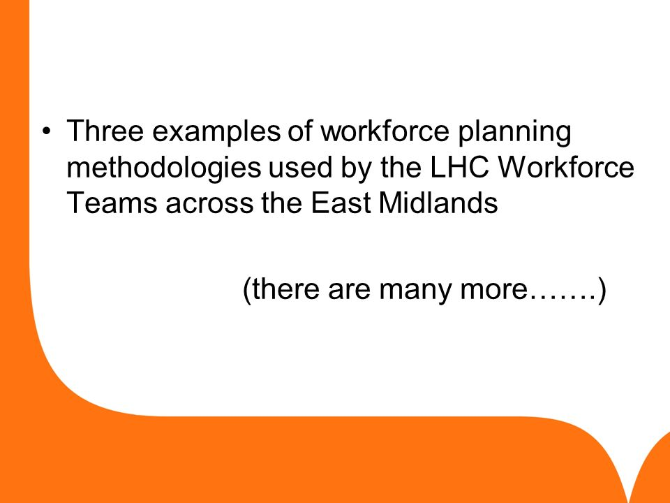 How to Workforce Plan Joy Simpson Health Education East Midlands