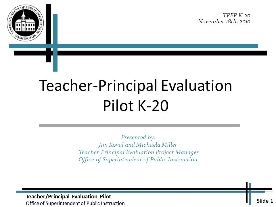 Slide 1 Teacherprincipal Evaluation Pilot Office Of Superintendent