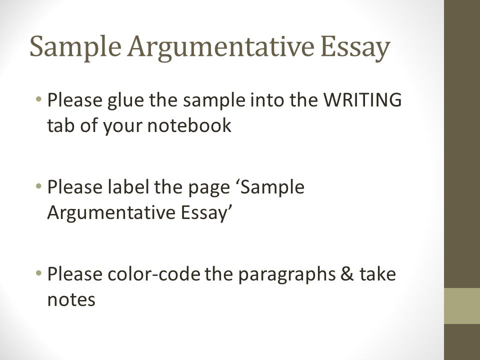 Sample Argumentative Essay Please Glue The Sample Into The Writing   Please Glue The Sample Into The Writing Tab Of Your Notebook Please Label  The Page Sample Argumentative Essay Please Colorcode The Paragraphs   Take  Essay On Myself In English also Essays On English Literature  Computer Assignment Help