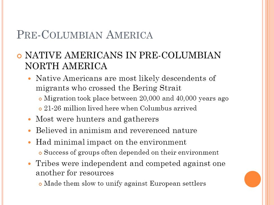 APUSH STUDY SESSION #1 Pre-Columbian America through 1692 (Chapters