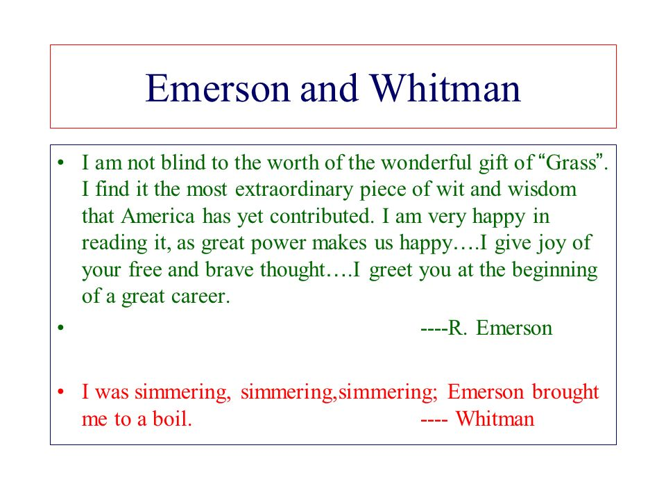 Walt whitman i bequeath myself to the dirt to grow from the grass i emerson and whitman i am not blind to the worth of the wonderful gift of grass m4hsunfo