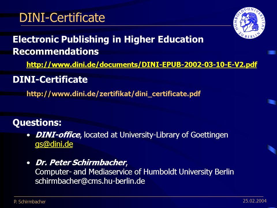 P. Schirmbacher Humboldt-Universität zu Berlin The Changing Process ...